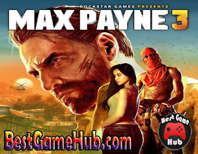 Max Payne 3 Compressed PC Game Download