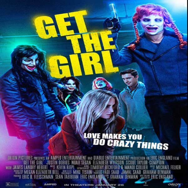 Get the Girl, Get the Girl Synopsis, Get the Girl Trailer, Get the Girl Review