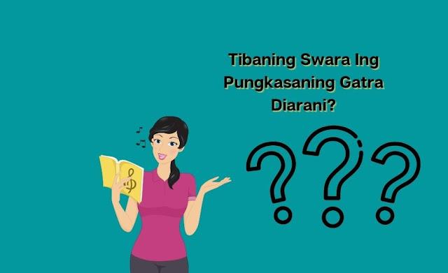 Tibaning swara ing pungkasaning gatra diarani