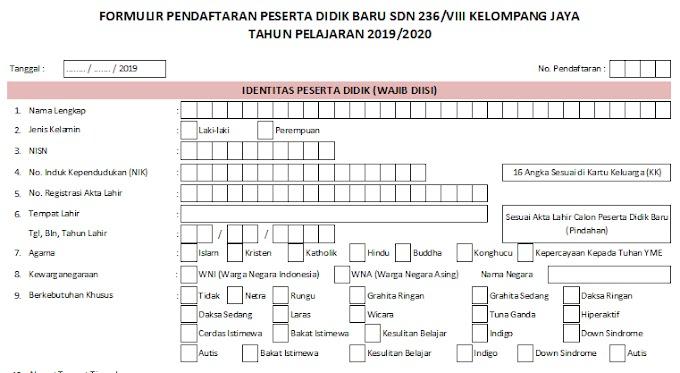 Formulir Pendaftaran PPDB SD Negeri 236/VIII Kelompang Jaya Tahun Pelajaran 2019/2020