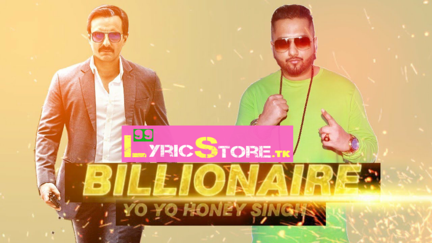 Billionaire song lyrics, honey Singh song