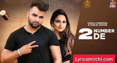 2 Number De 2 नंबर दे Song Lyrics | Guntaj Dandiwal | New Punjabi Song 2020