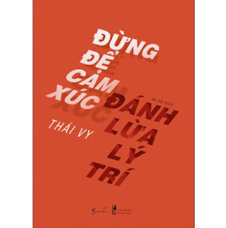 Đừng Để Cảm Xúc Đánh Lừa Lý Trí ebook PDF EPUB AWZ3 PRC MOBI