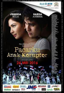 Download film Pacarku Anak Koruptor (2016) WEBDL Gratis