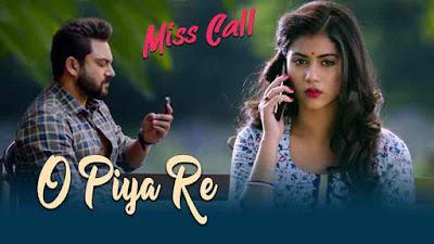 O Piya Re (ও পিয়া রে) Lyrics - Madhuraa Bhattacharya
