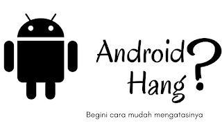 Cara Mematikan Hp Android Yang Hang