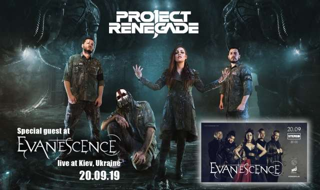 PROJECT RENEGADE : Special guest στη συναυλία των EVANESCENCE στο Κίεβο
