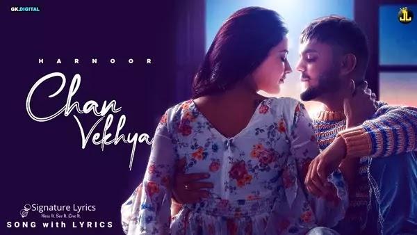 Chan Vekhya Lyrics - Harnoor   Gifty