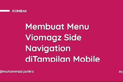 Membuat Menu Viomagz Side Navigation diTampilan Mobile Menggunakan CSS