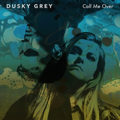 Dusky Grey release new single 'Call Me Over'