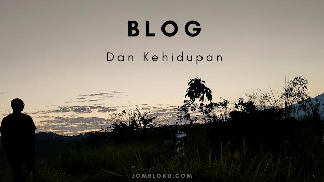 Blog dan Kehidupan