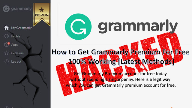 How to Get Grammarly Premium For Free 100% Working [Latest Methods]