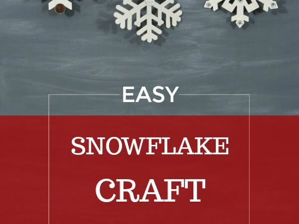Easy Large Snowflake Craft To Make With Your Grandkids