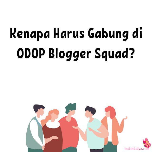 Gabung ODOP Blogger Squad