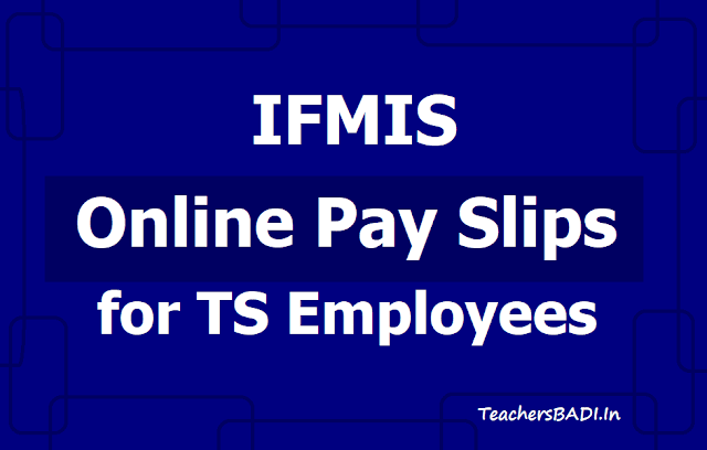 IFMIS Online Employee Pay Slips /Salary Certificate for TS Employees