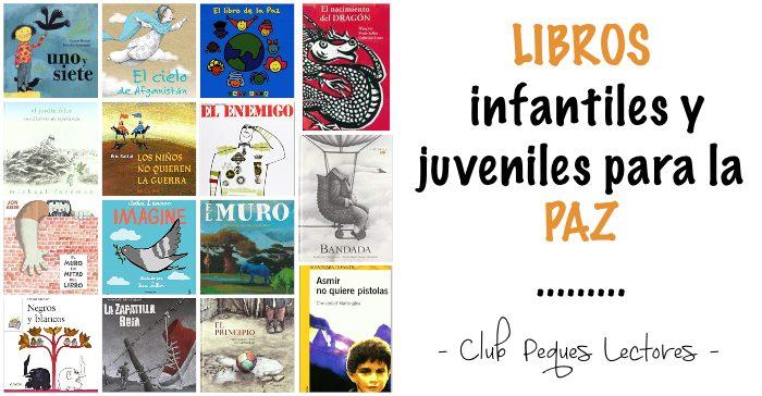 libros infantiles y juveniles para educar en la paz no violencia guerra