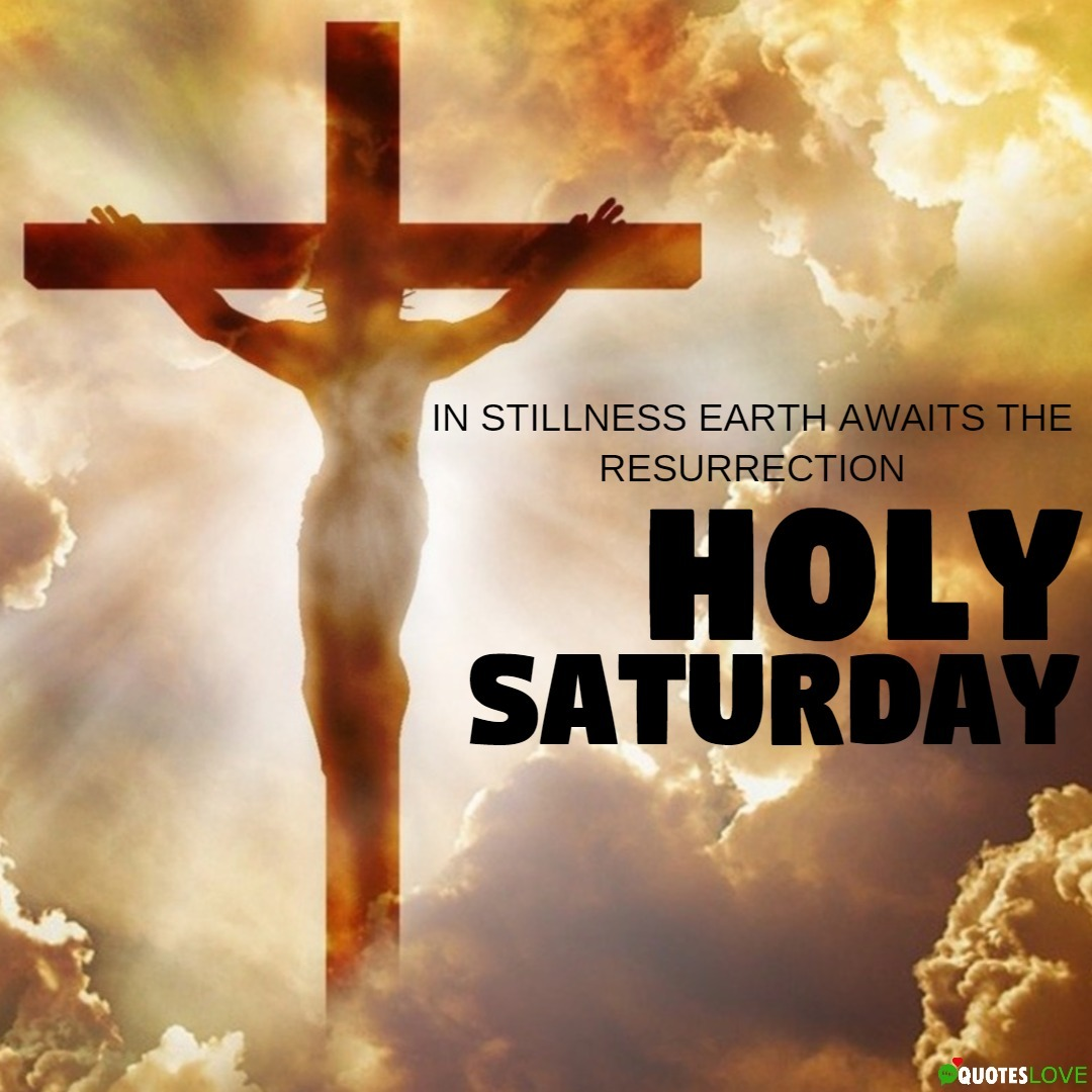 Holy Saturday Images, Photos, Pictures, Wallpaper