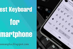 Android में कौन सा Keyboard उपयोग करें? best keyboard for android 2020