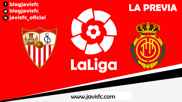 Previa Sevilla FC - RCD Mallorca