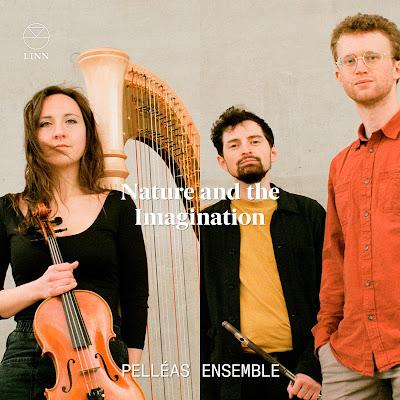 Nature and the Imagination - Debussy, Rameau, Richard Rodney Bennett, Benjamin Graves, Gershwin; Pelléas Ensemble; LINN