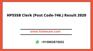HPSSSB Clerk (Post Code-746.) Result 2020
