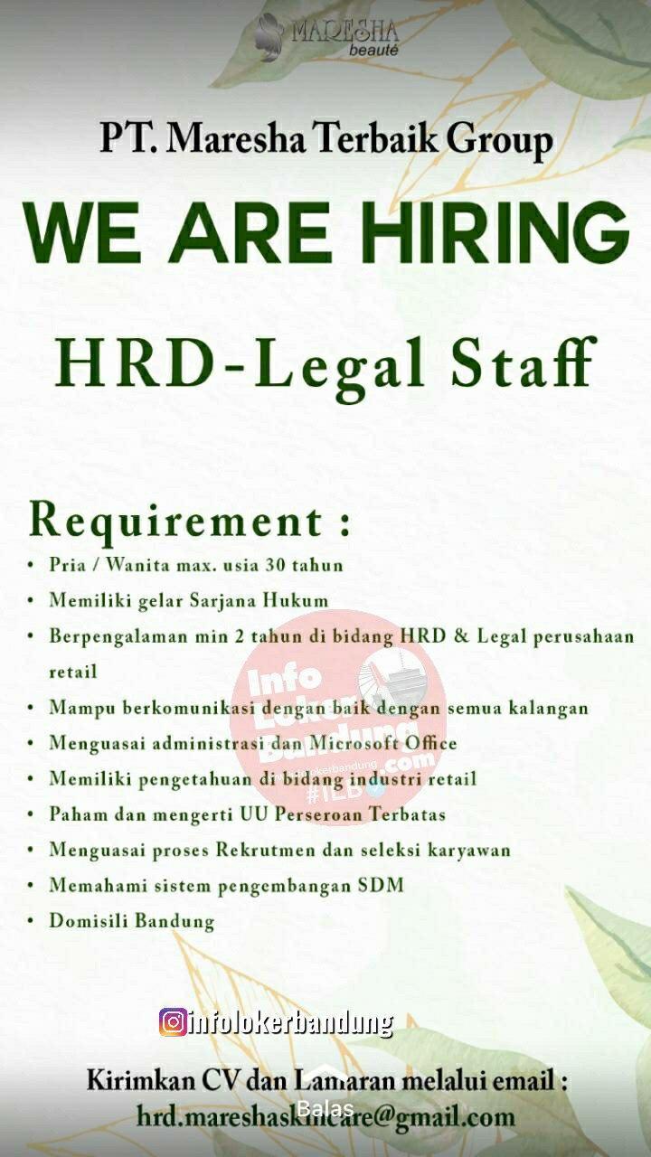 Lowongan Kerja HRD - Legal Staff PT. Maresha Terbaik Group Bandung Oktober 2020