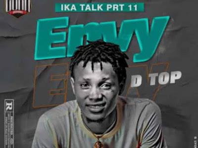 D Top ~ Envy (Ika Talk Prt 11)
