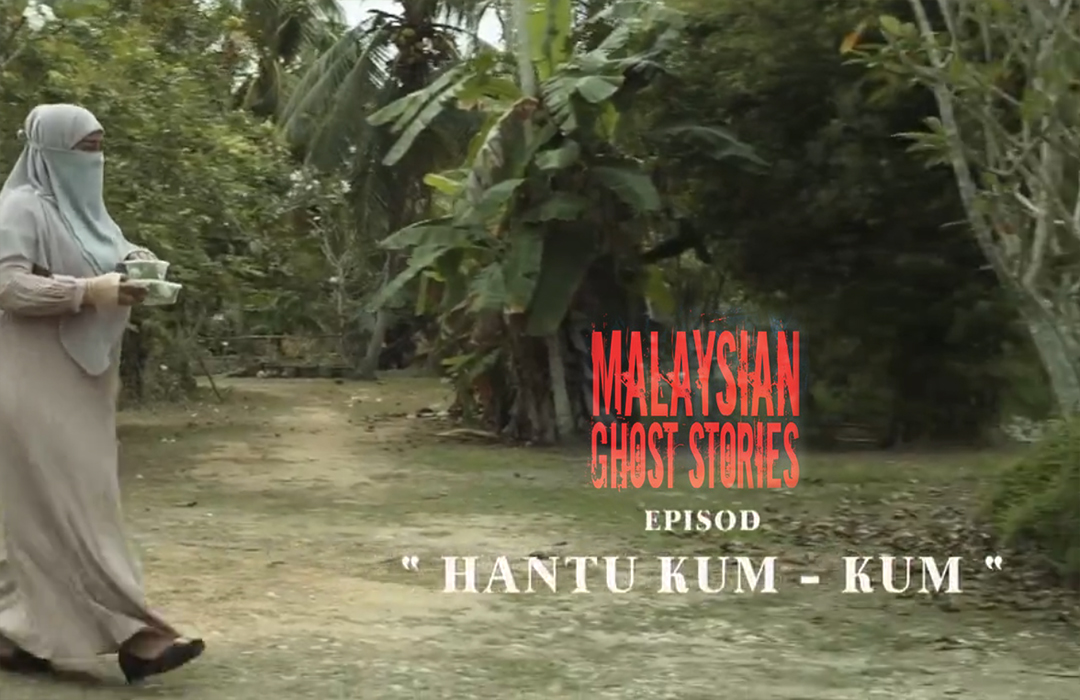 Malaysian Ghost Stories Episod 3 : Hantu Kum Kum
