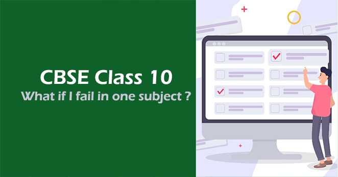 What if I fail in one subject in CBSE 10th exam 2020?