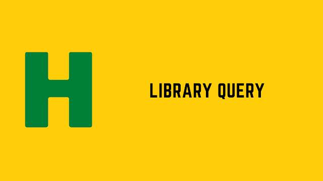 HackerRank Library Query problem solution
