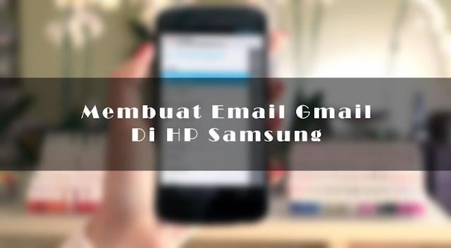 Membuat Email Gmail Di HP Samsung