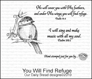 "Our Daily Bread designs ""You Will Find Refuge"""