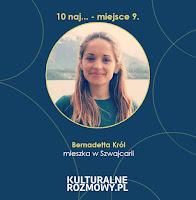 https://www.kulturalnerozmowy.pl/2019/09/bernadetta-krol-polka-mieszkajaca-w.html