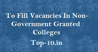 To Fill Vacancies In Non-Government Granted Colleges