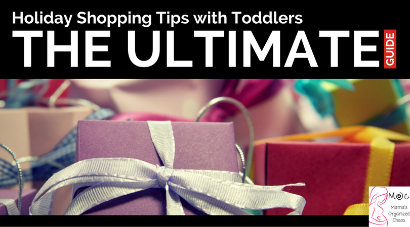 holiday shopping tips with toddlers- the ultimate guide