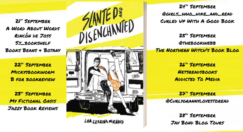 Slanted and Disenchanted by Lisa Czarina Michaud | Blog Tour & Book Review