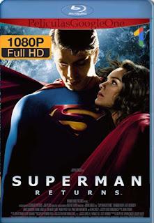 Superman Regresa [2006] [1080p BRrip] [Latino-Inglés] [GoogleDrive] RafagaHD
