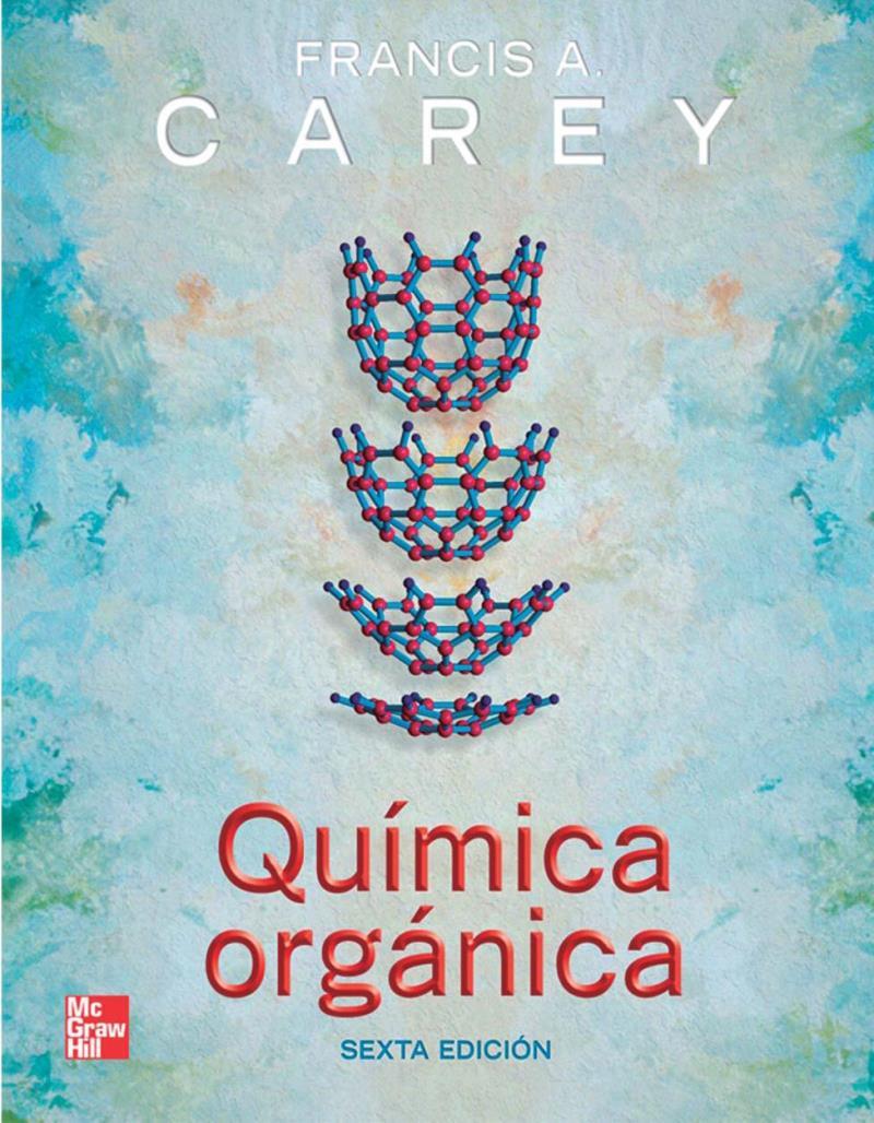 Química Orgánica, 6ta Edición – Francis A. Carey