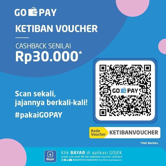 #GOPAY - #Promo Ketiban Voucher Cashback Senilai 30K Pakai Berkali Kali