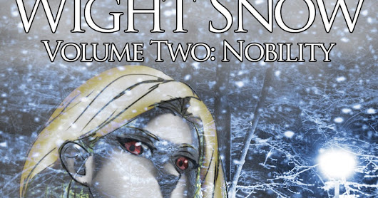 Wight Snow II: Nobility