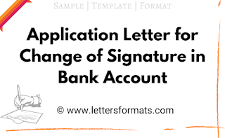 Application Letter for Change of Signature in Bank Account
