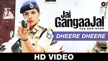 Dheere Dheere Jai Gangaajal Priyanka Chopra New Bollywood Video Songs 2016 Pravesh Mallick