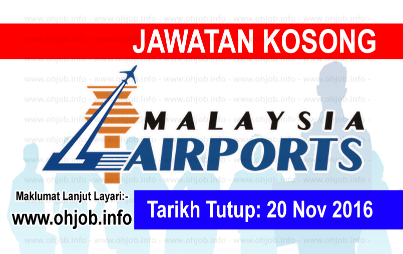 Jawatan Kerja Kosong Malaysia Airports (MAHB) logo www.ohjob.info november 2016