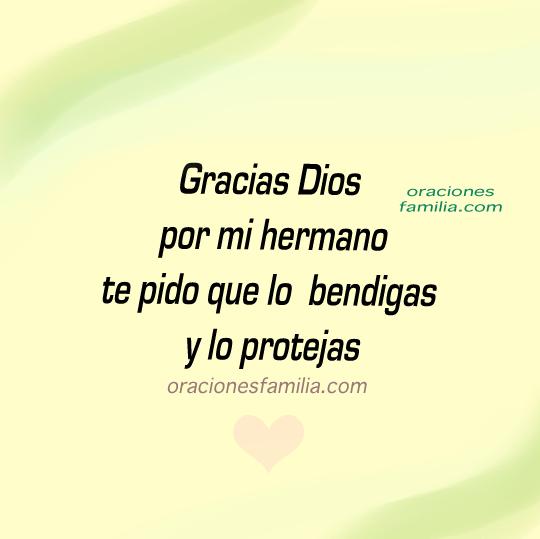 bendice a mis hermanos gracias Dios oracion
