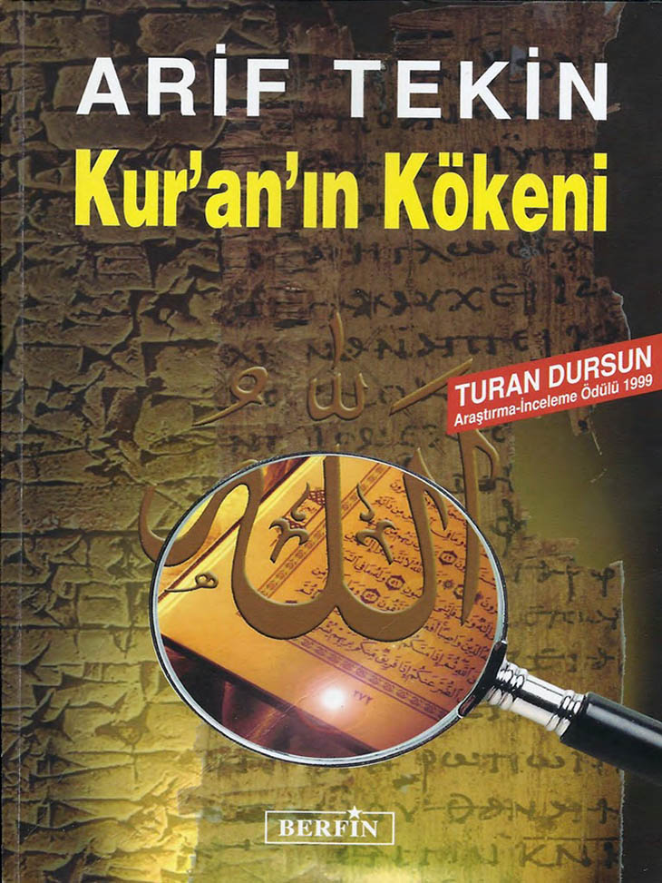 Pdf kitap, din konulu kitaplar, pdf kitap indir, kitap indir, Arif Tekin, Arif Tekin Kur'an'ın Kökeni, Kur-an'ın kökeni, Kuranın kökeni pdf, İslam konulu kitap pdf, ücretsiz kitap,