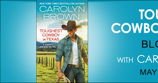 New Release: TOUGHEST COWBOY IN TEXAS by Carolyn Brown