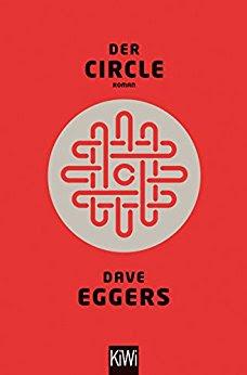 Lesemonat April 2018 - The Circle von Dave Eggers