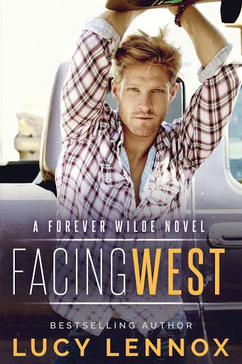 Facing West | Forver Wilde #1 | Lucy Lennox