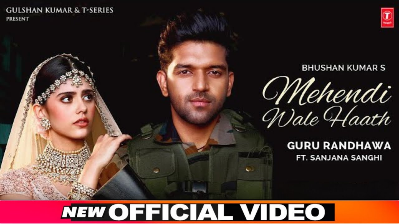 MEHENDI WALE HAATH LYRICS » GURU RANDHAWA » Lyrics Over A2z