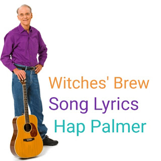 Witches' Brew Song Lyrics from Hap Palmer